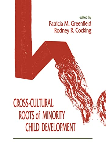 9780805812237: Cross-cultural Roots of Minority Child Development