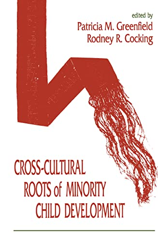 9780805812244: Cross-Cultural Roots of Minority Child Development (Volume 3)