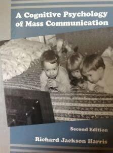 9780805812640: A Cognitive Psychology of Mass Communication