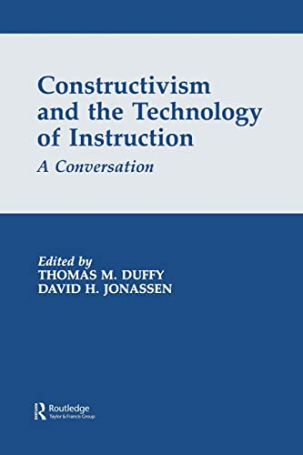 9780805812725: Constructivism and the Technology of Instruction: A Conversation