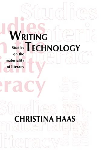 9780805813067: Writing Technology: Studies on the Materiality of Literacy
