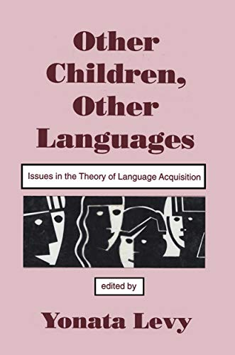 9780805813302: Other Children, Other Languages: Issues in the theory of Language Acquisition