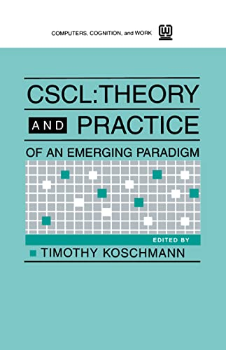 9780805813456: Cscl: Theory and Practice of An Emerging Paradigm (Computers, Cognition, and Work)
