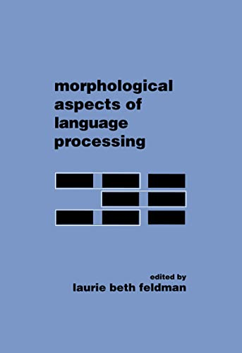 9780805813586: Morphological Aspects of Language Processing