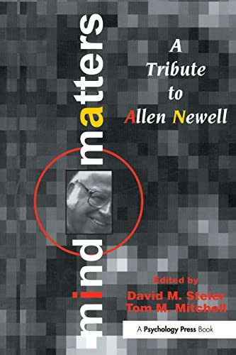 9780805813647: Mind Matters: A Tribute To Allen Newell (Carnegie Mellon Symposia on Cognition Series)