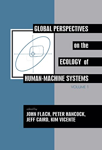 9780805813814: Global Perspectives on the Ecology of Human-Machine Systems (Resources for Ecological Psychology Series)