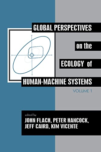 9780805813821: Global Perspectives on the Ecology of Human-Machine Systems (Resources for Ecological Psychology Series)