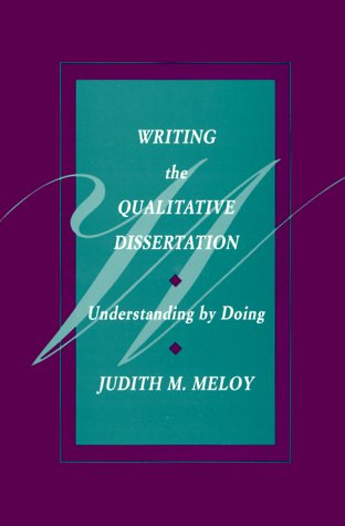 by dissertation doing qualitative understanding writing Tips for a qualitative dissertation  analysis and writing up  this enriches their understanding and allows emerging theories to be explored 6) .