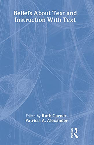 Beliefs About Text and Instruction With Text: Ruth Garner