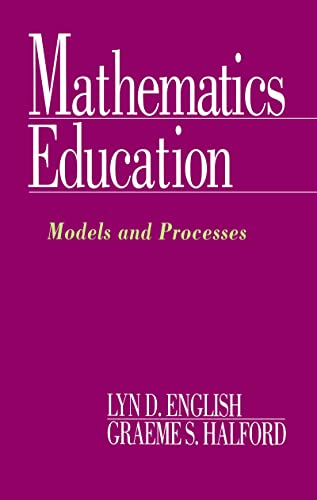 9780805814576: Mathematics Education: Models and Processes