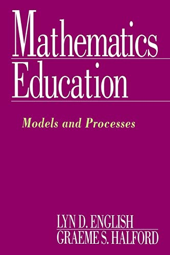 9780805814583: Mathematics Education: Models and Processes