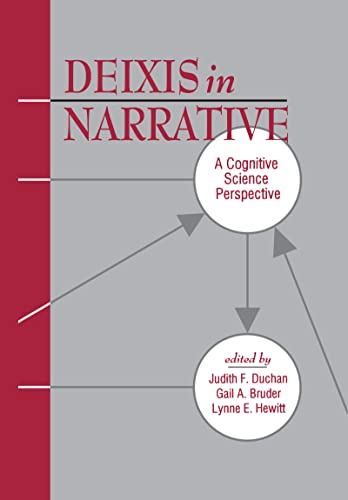 9780805814620: Deixis in Narrative: A Cognitive Science Perspective