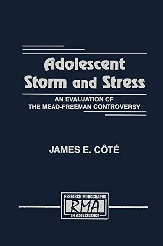 Adolescent Storm and Stress: An Evaluation of: James E. Ct,