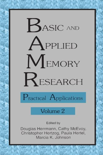 9780805815412: 002: Basic and Applied Memory Research: Volume 1: Theory in Context; Volume 2: Practical Applications