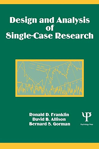 Design and Analysis of Single-Case Research Franklin, Ronald D.