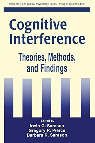 Cognitive Interference: Theories, Methods, and Findings; Personality and Clinical Psychology Series...