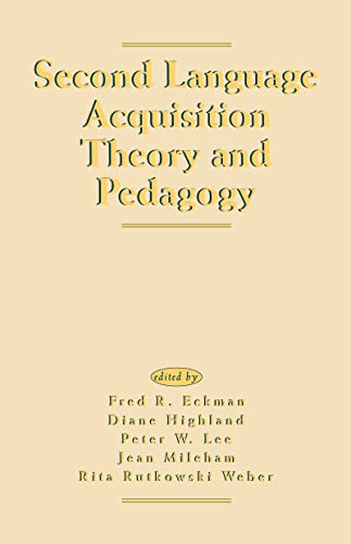 Second Language Acquisition Theory and Pedagogy: Fred R. Eckman