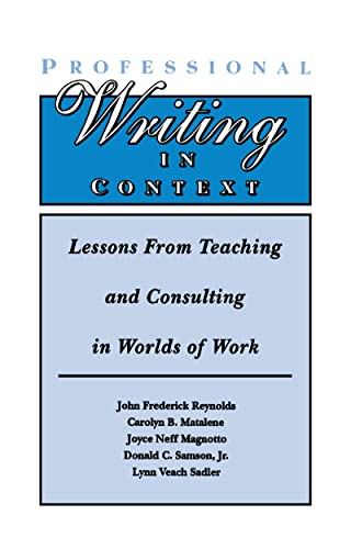 9780805817263: Professional Writing in Context: Lessons From Teaching and Consulting in Worlds of Work