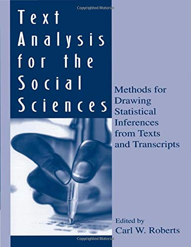 9780805817355: Text Analysis for the Social Sciences: Methods for Drawing Statistical Inferences From Texts and Transcripts