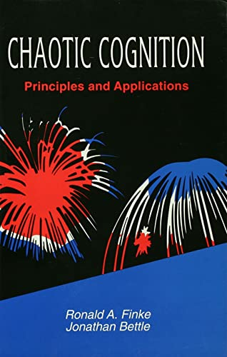 9780805817409: Chaotic Cognition: Priniciples and Applications