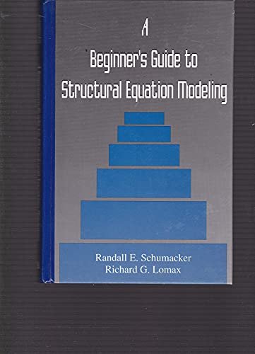 9780805817669: A Beginner's Guide to Structural Equation Modeling