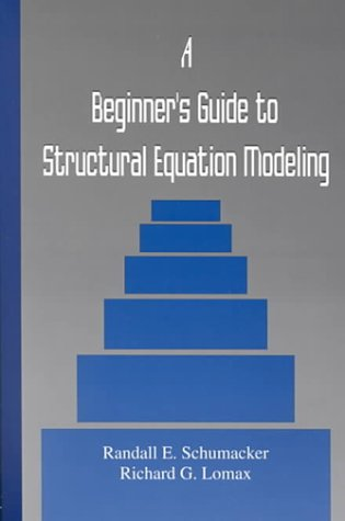 9780805817676: A Beginner's Guide to Structural Equation Modeling