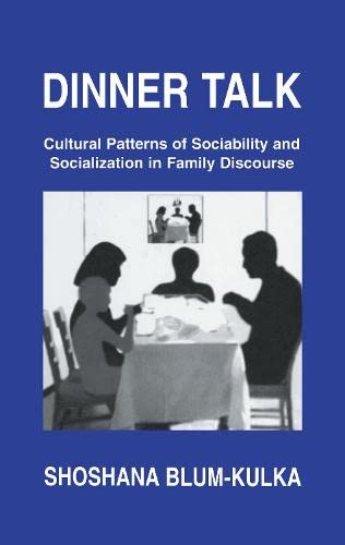 9780805817751: Dinner Talk: Cultural Patterns of Sociability and Socialization in Family Discourse