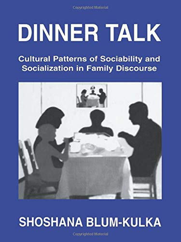 9780805817768: Dinner Talk: Cultural Patterns of Sociability and Socialization in Family Discourse