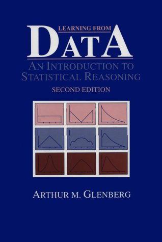 Learning From Data: An Introduction To Statistical: Glenberg, Arthur M.