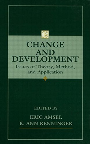 Change and Development: Issues of Theory, Method, and Application (Jean Piaget Symposia Series)
