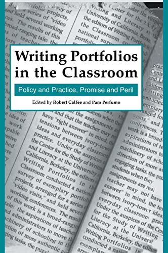 9780805818352: Writing Portfolios in the Classroom: Policy and Practice, Promise and Peril