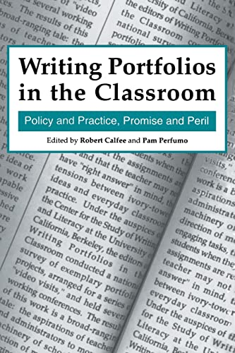 9780805818369: Writing Portfolios in the Classroom: Policy and Practice, Promise and Peril