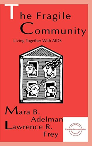 9780805818437: The Fragile Community: Living Together With Aids (Everyday Communication Series)