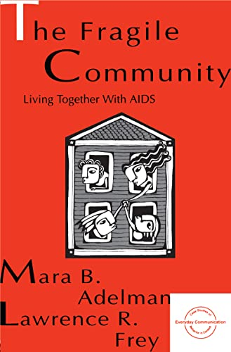 9780805818444: The Fragile Community: Living Together With Aids (Everyday Communication Series)