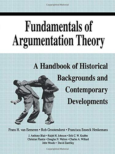 9780805818628: Fundamentals of Argumentation Theory: A Handbook of Historical Backgrounds and Contemporary Developments