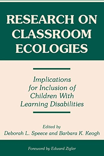 9780805818970: Research on Classroom Ecologies: Implications for Inclusion of Children With Learning Disabilities