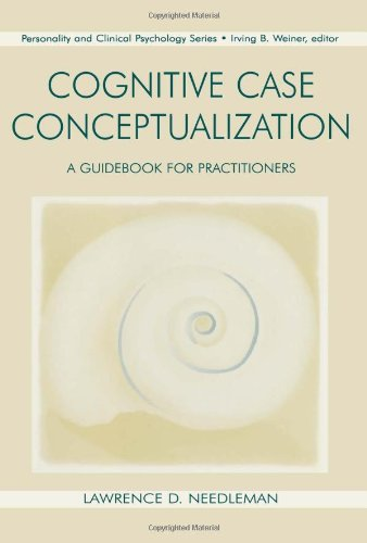 9780805819083: Cognitive Case Conceptualization: A Guidebook for Practitioners (Personality & Clincial Psychology Series)