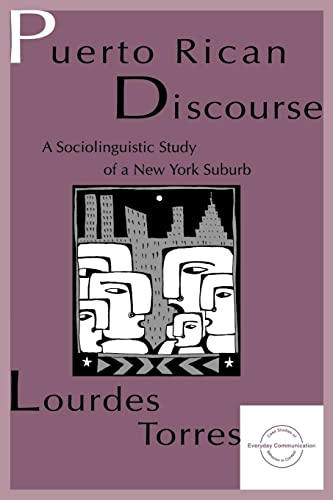 9780805819311: Puerto Rican Discourse: A Sociolinguistic Study of A New York Suburb (Everyday Communication Series)