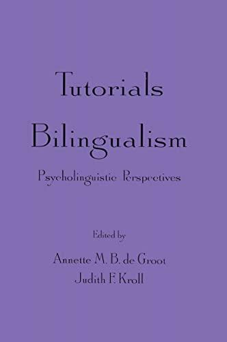 9780805819502: Tutorials in Bilingualism: Psycholinguistic Perspectives