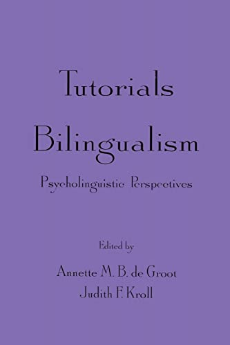 9780805819519: Tutorials in Bilingualism: Psycholinguistic Perspectives