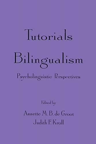 9780805819519: Tutorials in Bilingualism: Psycholinguistic Perspectives