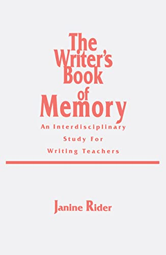 9780805819809: The Writer's Book of Memory: An Interdisciplinary Study for Writing Teachers