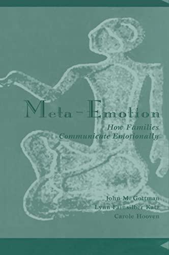 9780805819953: Meta-Emotion: How Families Communicate Emotionally