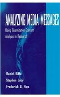 9780805820188: Analyzing Media Messages: Using Quantitative Content Analysis in Research (Lea's Communication Series)