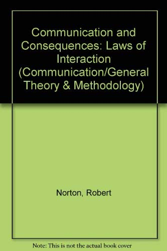 9780805820348: Communication and Consequences: Laws of Interaction (Routledge Communication Series)