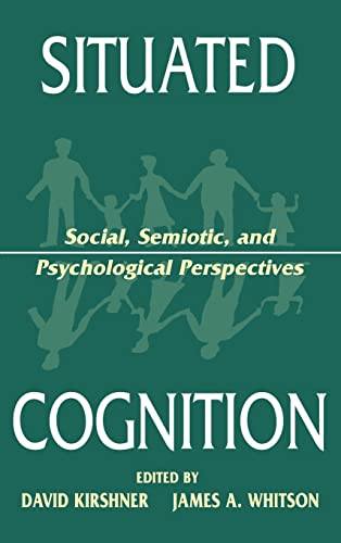 9780805820379: Situated Cognition: Social, Semiotic, and Psychological Perspectives
