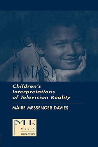 9780805820461: Fake, Fact, and Fantasy: Children's Interpretations of Television Reality (Routledge Communication Series)