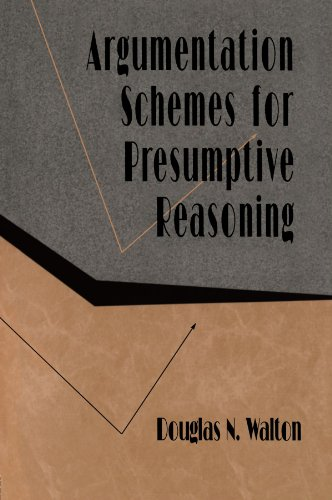 9780805820720: Argumentation Schemes for Presumptive Reasoning (Studies in Argumentation Theory)