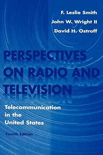 9780805820928: Perspectives on Radio and Television: Telecommunication in the United States (Routledge Communication Series)