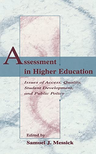 9780805821079: Assessment in Higher Education: Issues of Access, Quality, Student Development and Public Policy